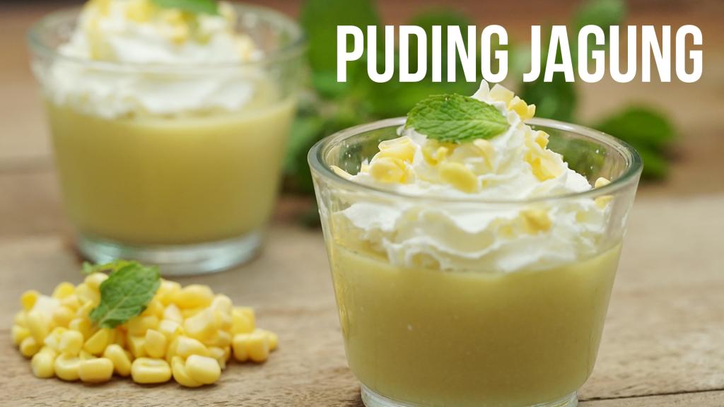 Cara membuat pudding jagung